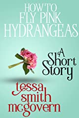 How to Fly Pink Hydrangeas: A Short Story (London Road Linked Stories Book 2) Kindle Edition