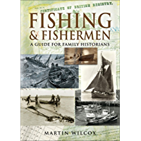 Fishing and Fishermen: A Guide For Family Historians