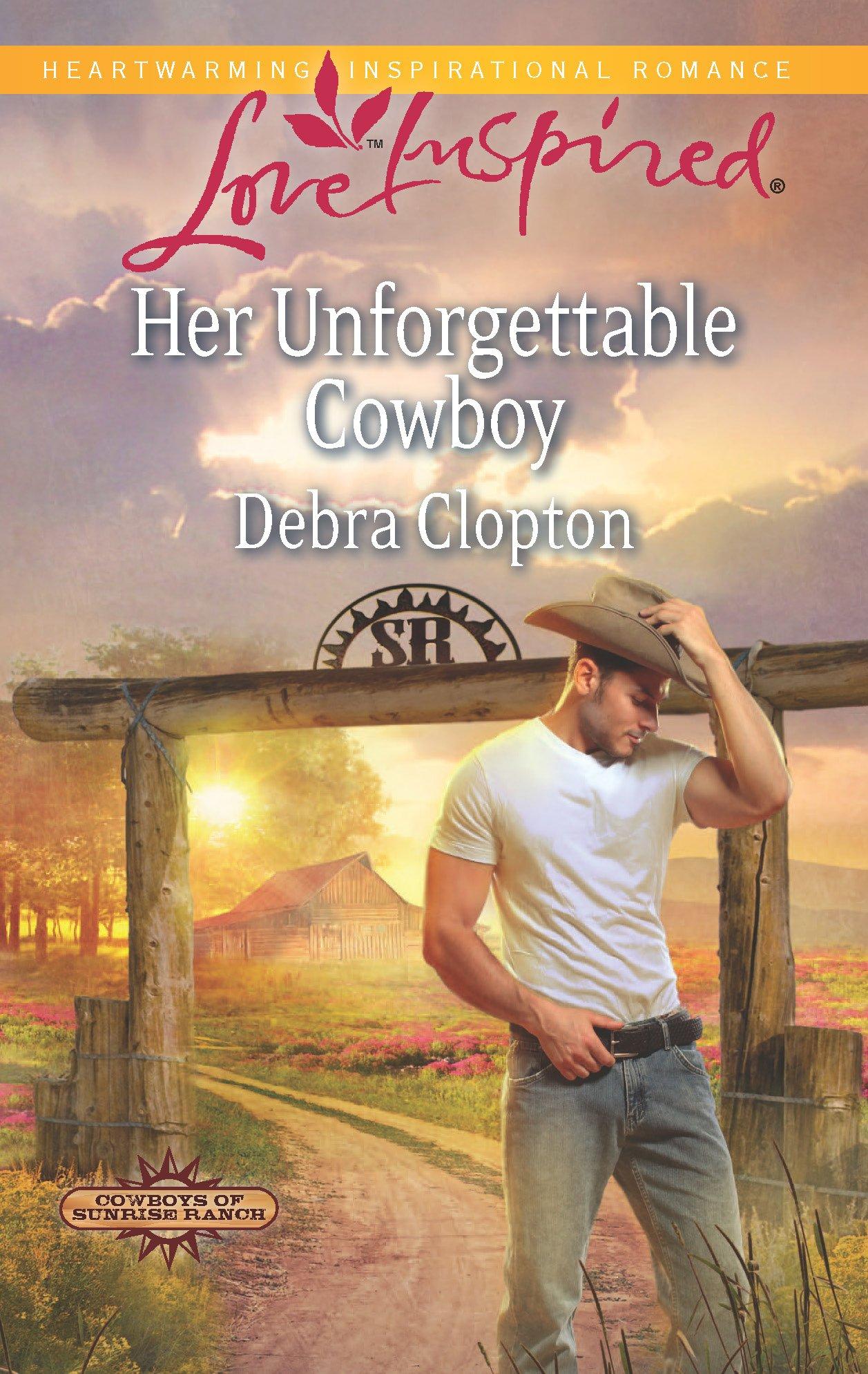 Her Unforgettable Cowboy (Cowboys of Sunrise Ranch): Debra Clopton:  9780373878116: Amazon.com: Books