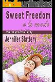 Sweet Freedom A La Mode (Give God Glory Book 2)
