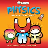 Basher Science: Physics