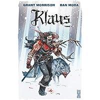 Klaus - Tome 01: La Véritable histoire du Père Noël
