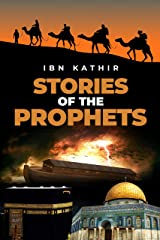 Stories of the Prophets Kindle Edition