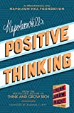 Napoleon Hill's Positive Thinking: 10 Steps to Health, Wealth, and Success (Official Publication of the Napoleon Hill…