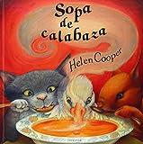 Sopa de calabaza (ALBUMES ILUSTRADOS)