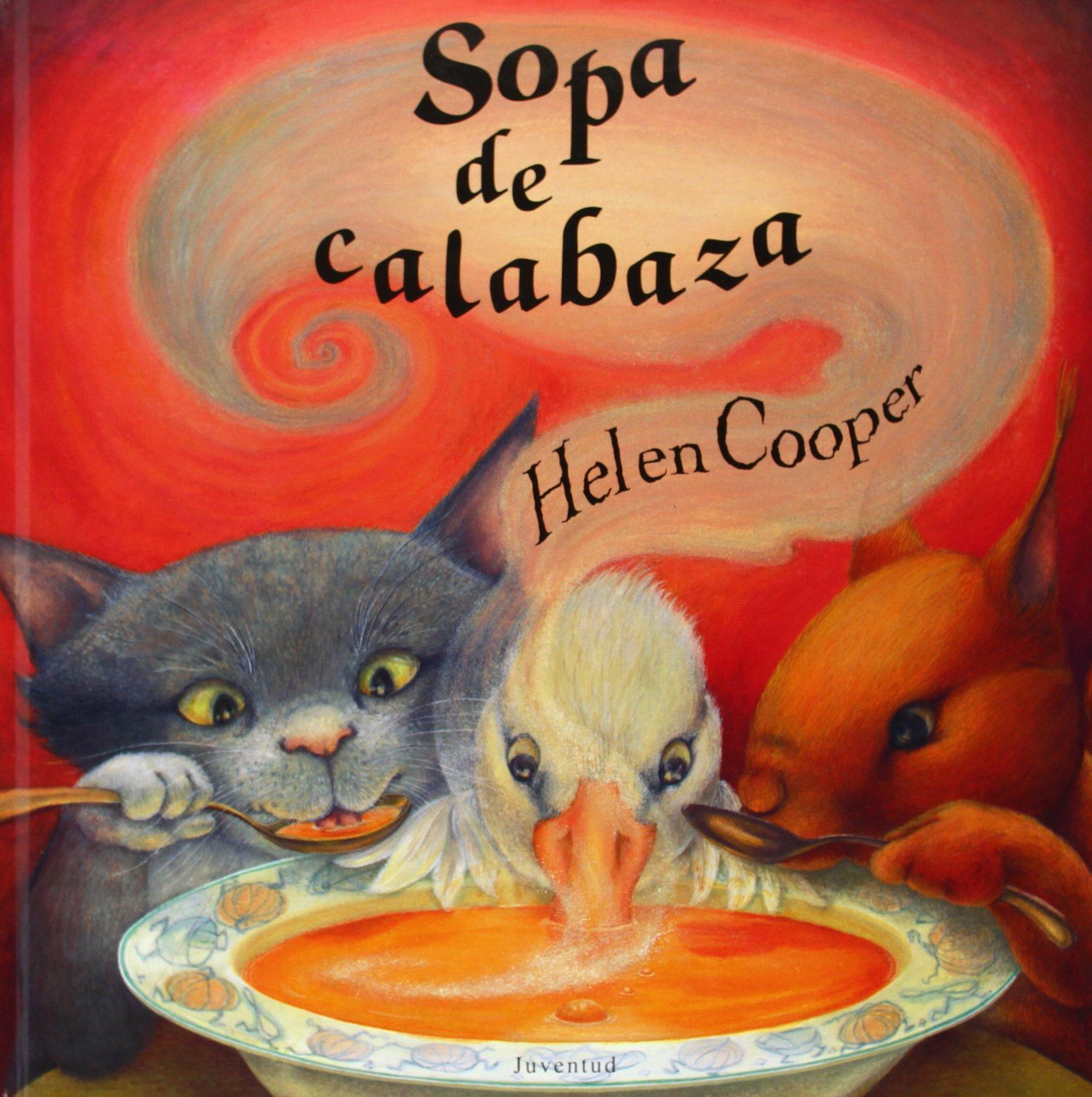 Sopa de calabaza (Spanish Edition)
