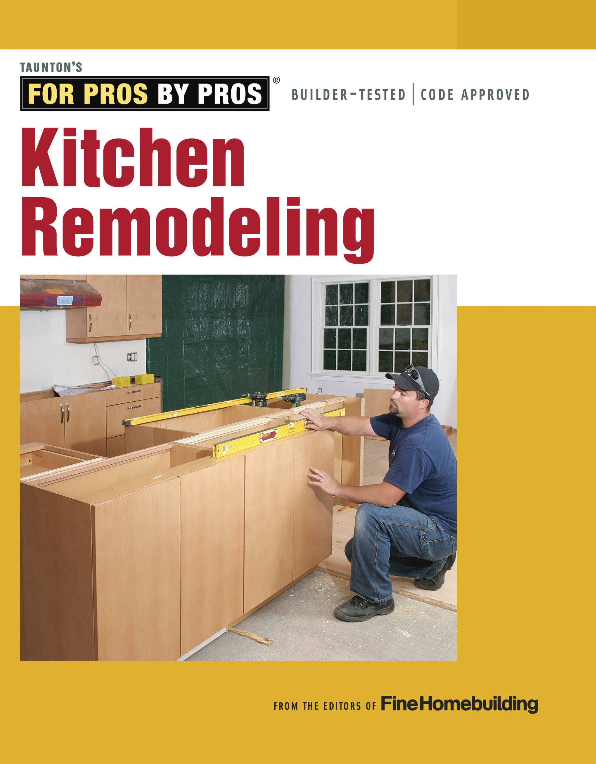 Kitchen Remodeling (For Pros by Pros): Editors of Fine ...