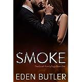 Smoke: The Carelli Family Saga, Book One
