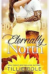 Eternally North (English Edition) eBook Kindle