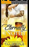 Eternally North (English Edition)
