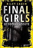 Final girls. Le sopravvissute