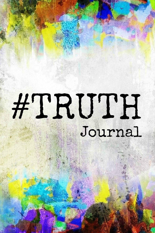 Read Online #Truth Journal pdf