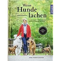 Wenn Hunde lachen: HarmoniLogie® – Kommunikationstraining für Mensch und Hund
