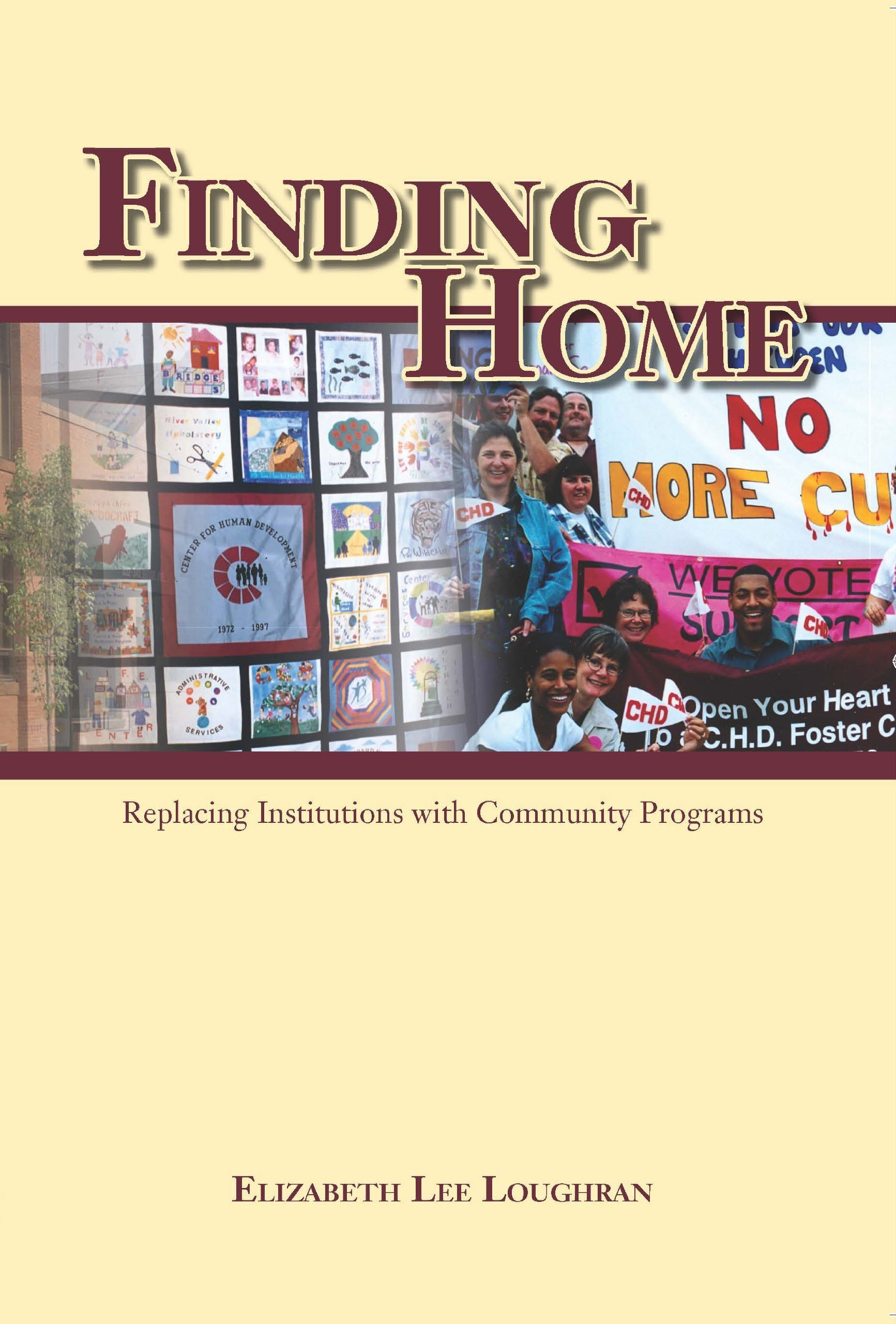Finding Home: Replacing Institutions With Community Programs ebook