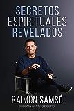 Secretos Espirituales Revelados (Desarrollo Personal y Autoayuda)