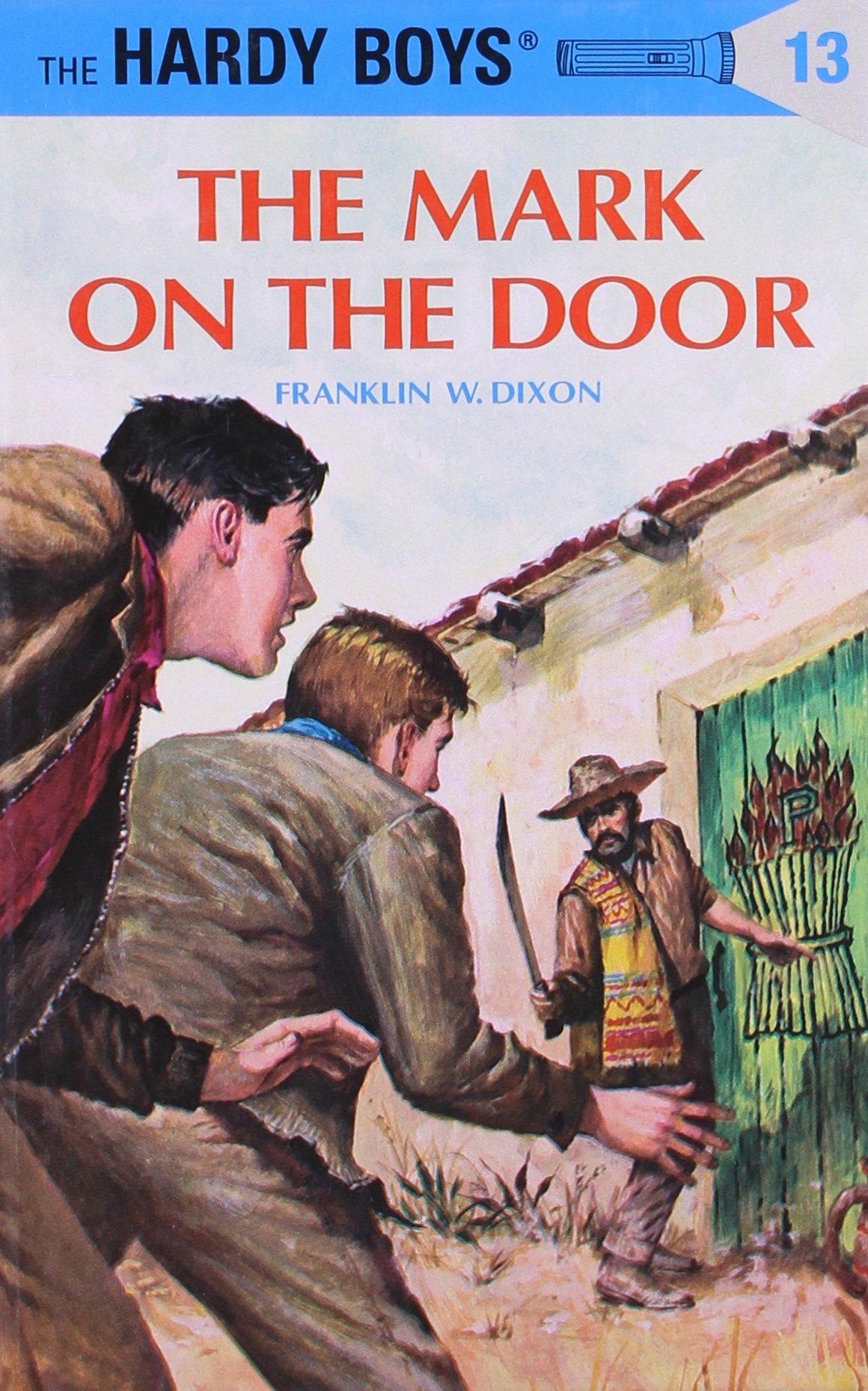 The Mark On The Door (hardy Boys #13): Franklin W Dixon: 9780448089133:  Amazon: Books