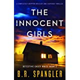 The Innocent Girls: A completely gripping mystery and suspense thriller (Detective Casey White Book 2)