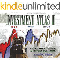 Investment Atlas II: Using History as a Financial Tool (English Edition)