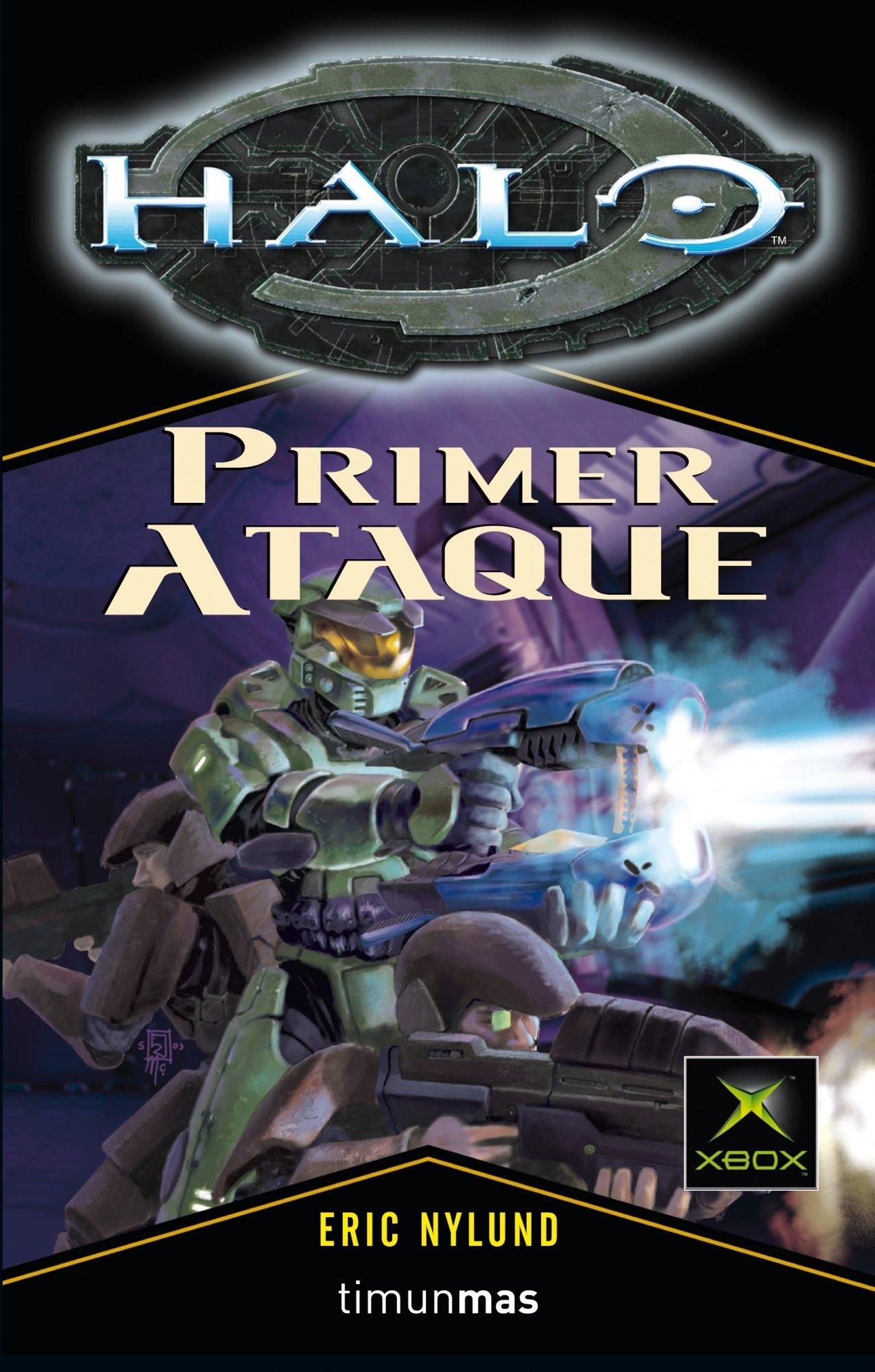 Halo. Primer ataque (Timun Games, Band 7)