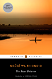 The River Between (Penguin African Writers Series)