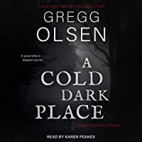 A Cold Dark Place: An Emily Kenyon Thriller, Book 1