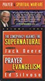 The Conspiracy Against the Supernatural & Prayer Evangelism