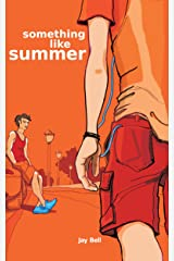 Something Like Summer (Something Like... Book 1) Kindle Edition