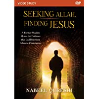 Seeking Allah, Finding Jesus Video Study: A Former Muslim Shares the Evidence that...