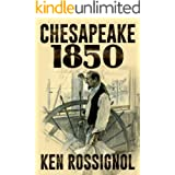 Chesapeake 1850 (Steamboats & Oyster Wars: The News Reader Book 1)