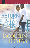 Return to Me (The DuGrandpres of Charleston Book 571)