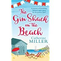 The Gin Shack on the Beach: A laugh out loud, uplifting read full of friendship,...
