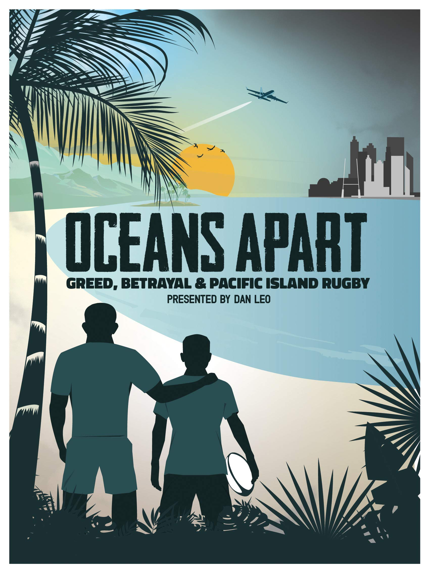 Oceans Apart: Greed, Betrayal and Pacific Rugby on Amazon Prime Video UK