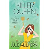 Killer Queen (The Country Club Murders Book 11)