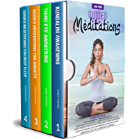 GUIDED MEDITATIONS: 4 BOOKS IN 1: GUIDED MEDITATIONS TO STOP STRESS, ANXIETY AND DEPRESSION, NEGATIVE THINKING, KILL…
