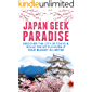 Japan Travel Guide : Discover The City Of Tokyo & Scale the Mt Fuji Even If Your Budget is Limited (japan travel guide Book Book 1)