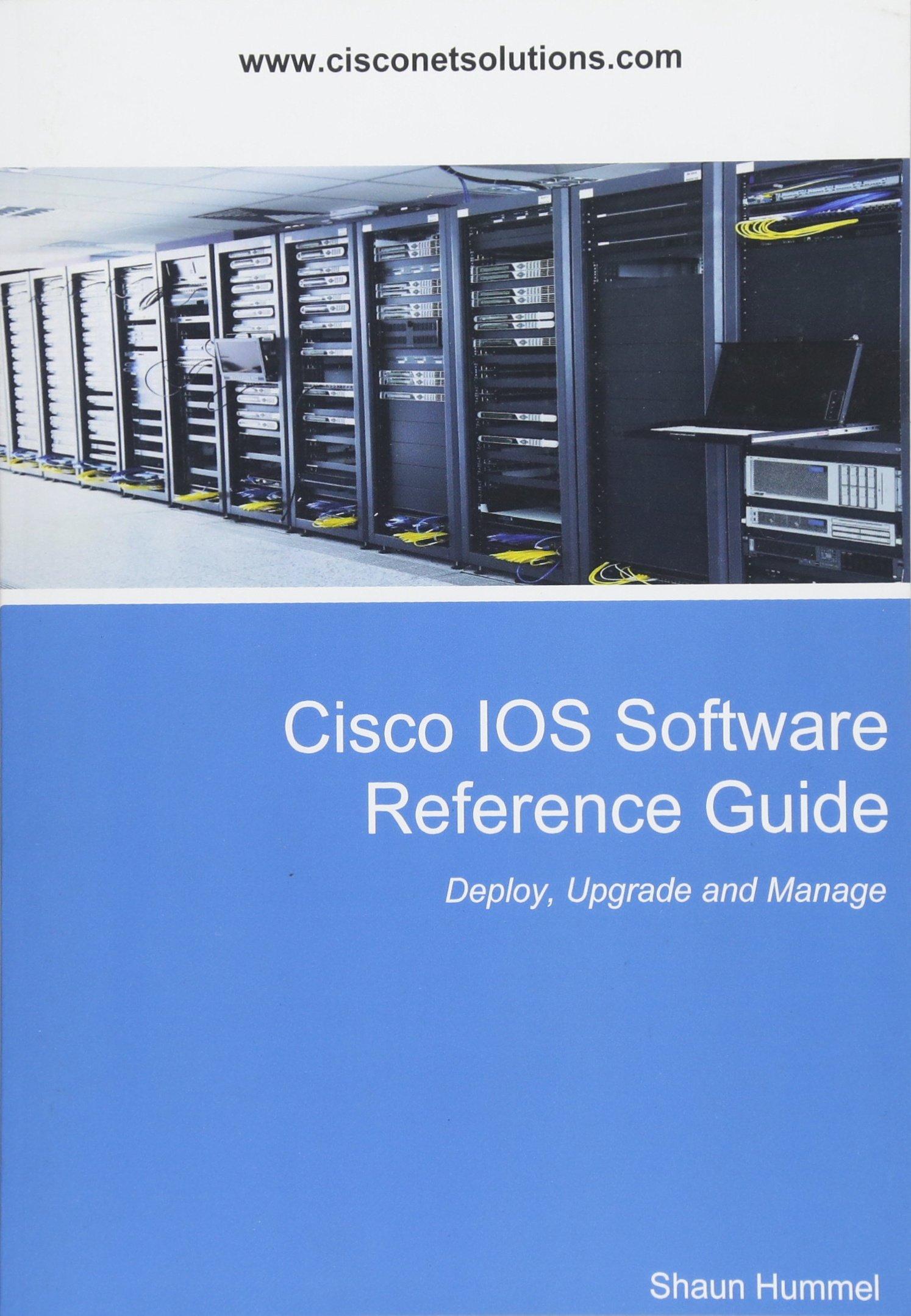 Download Cisco IOS Software Reference Guide: Install, Upgrade and  Configure IOS Software (Design) pdf epub
