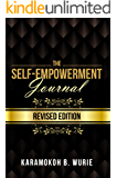 THE SELF-EMPOWERMENT JOURNAL: REVISED EDITION