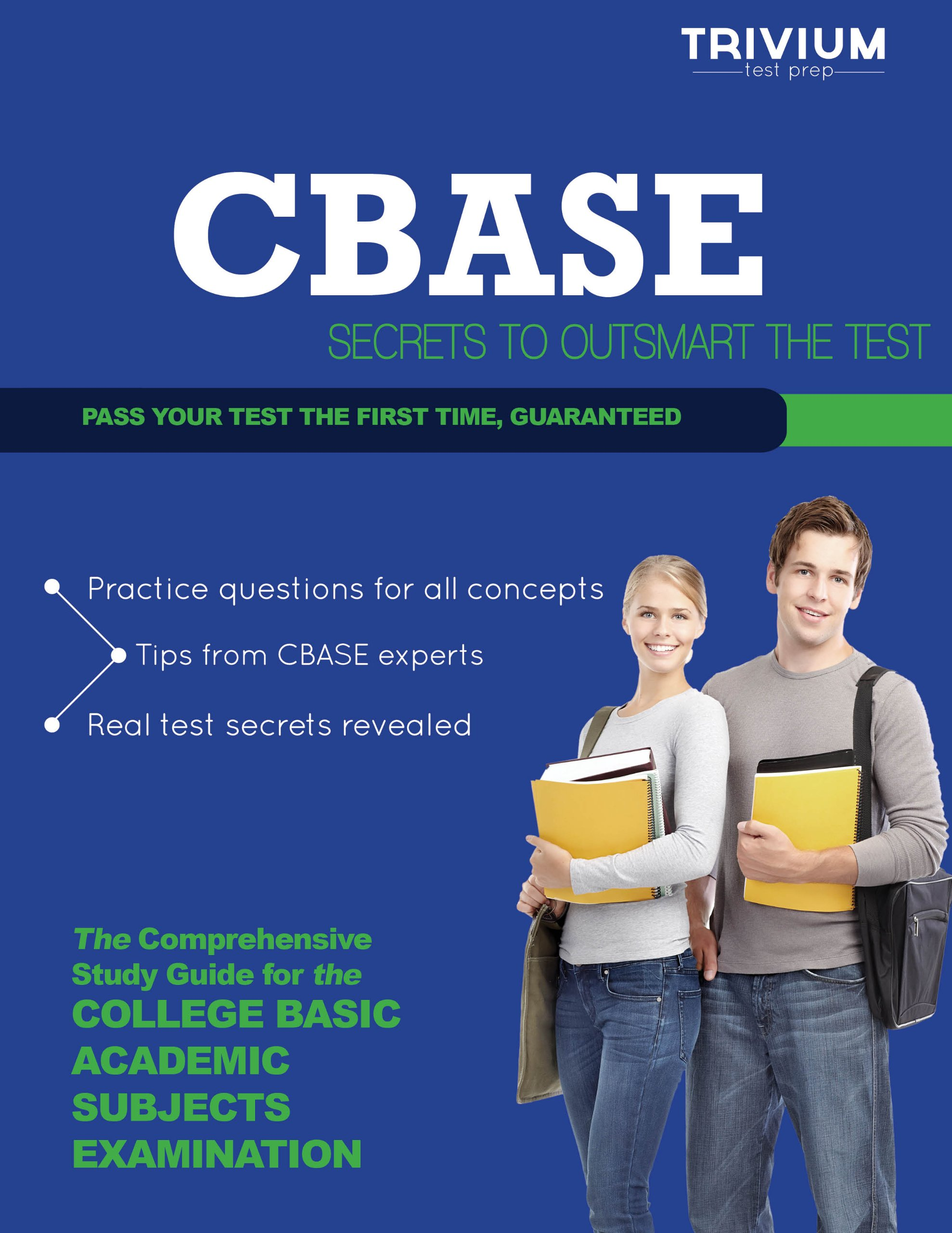 CBASE Study Guide 2013: Secrets to Outsmart the Exam: Trivium Test Prep  Research and Writing Team: 9781939587251: Amazon.com: Books