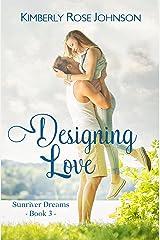 Designing Love (Sunriver Dreams Book 3) Kindle Edition