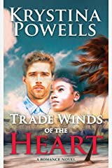Trade Winds of the Heart: A Multicultural Caribbean Romance Novel Kindle Edition
