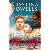 Trade Winds of the Heart: A Multicultural Caribbean Romance Novel