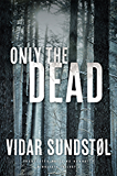 The Land of Dreams (Minnesota Trilogy Book 1) - Kindle edition by Vidar Sundstøl, Tiina Nunnally