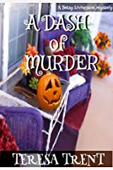 A Dash of Murder (Pecan Bayou Series Book 1) Kindle Edition