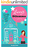 Lacey's Dilemma: A sparkly romantic comedy ... with a twist!