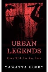 Urban Legends Kindle Edition