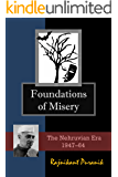 Foundations of Misery: The Nehruvian Era : 1947-64