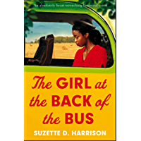 The Girl at the Back of the Bus: An absolutely heart-wrenching historical novel (English Edition)