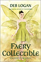 Faery Collectible (Faery Chronicles) Kindle Edition
