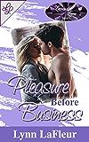 Pleasure Before Business (Lavender Lace Book 1)