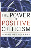 The Power Of Positive Criticism: